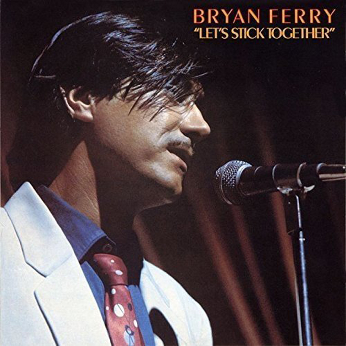 "ブライアン・フェリー,BRYAN FERRY,""LET'S STICK TOGETHER"""