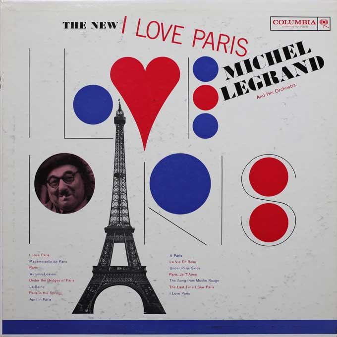 THE NEW I LOVE PARIS,MICHEL LEGRAND