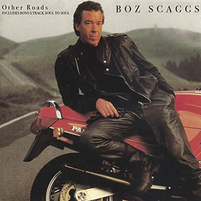 Other Roads,Boz Scaggs